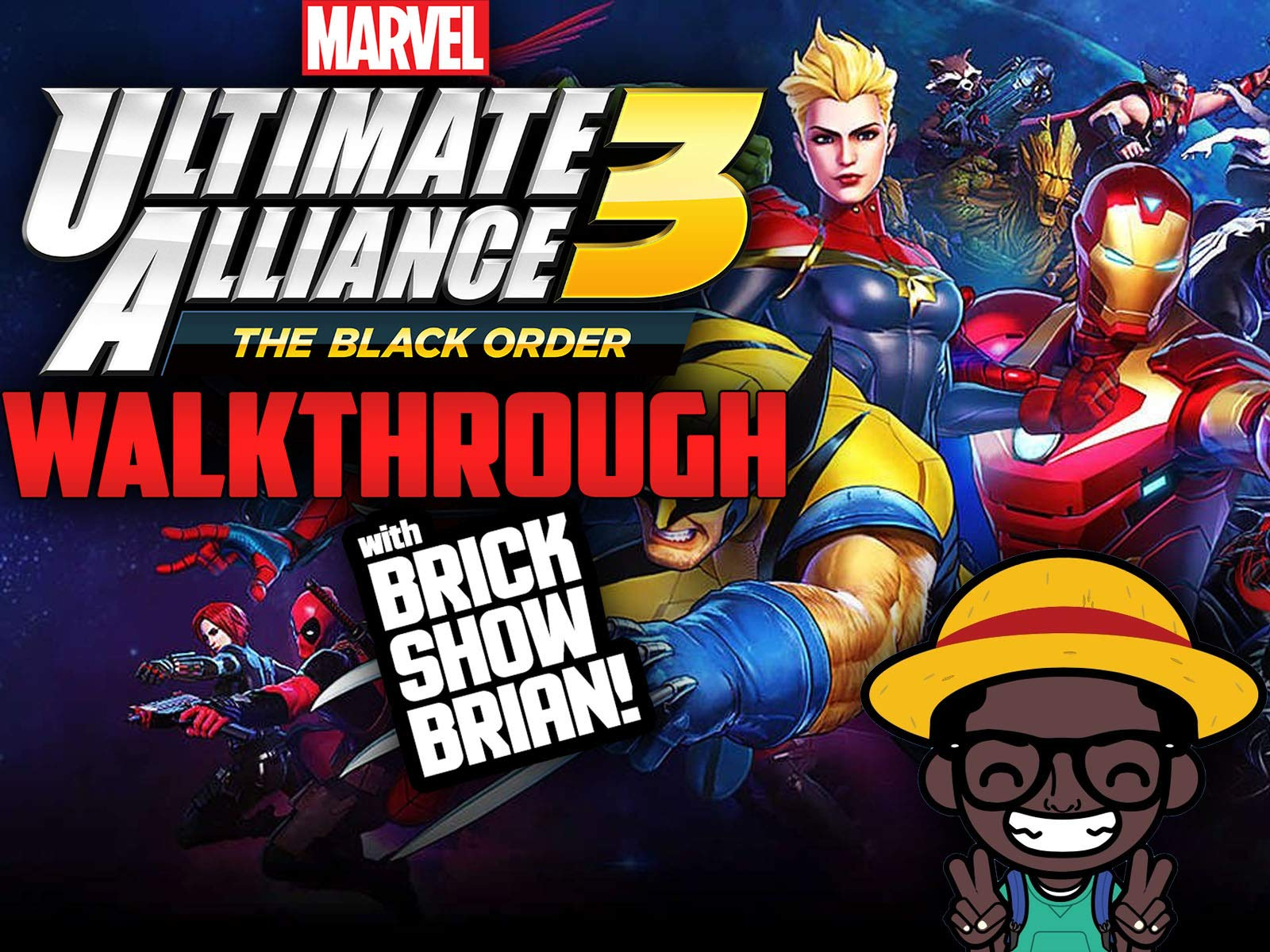 Watch Marvel Ultimate Alliance 3 The Black Order Walkthrough With