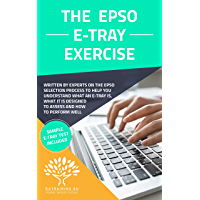 The EPSO E-Tray Exercise: With Sample Test Included (English Edition)