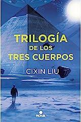 Trilogía de los Tres Cuerpos: Pack con: El problema de los tres cuerpos | El bosque oscuro | El fin de la muerte (Spanish Edition) Kindle Edition