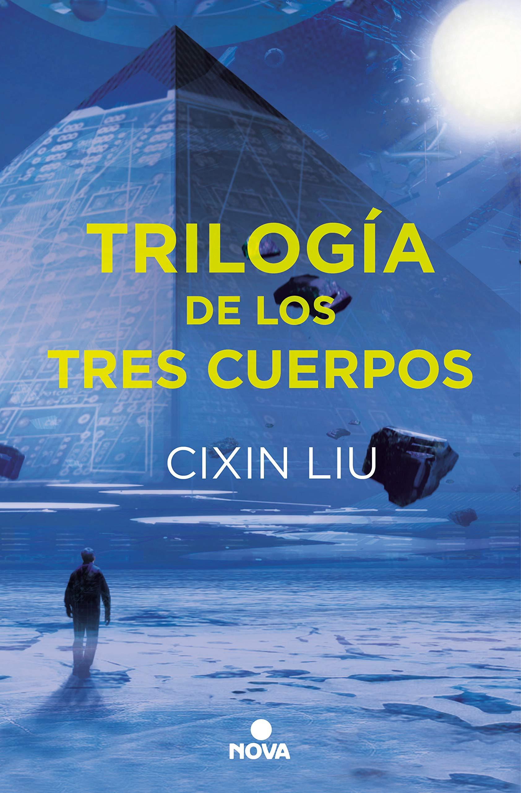 Trilogía de los Tres Cuerpos: Pack con: El problema de los tres cuerpos | El bosque oscuro | El fin de la muerte por Cixin Liu