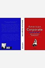 American Corporate: A Novel Kindle Edition