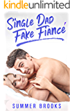 Single Dad Fake Fiancé (It's Complicated Book 3)