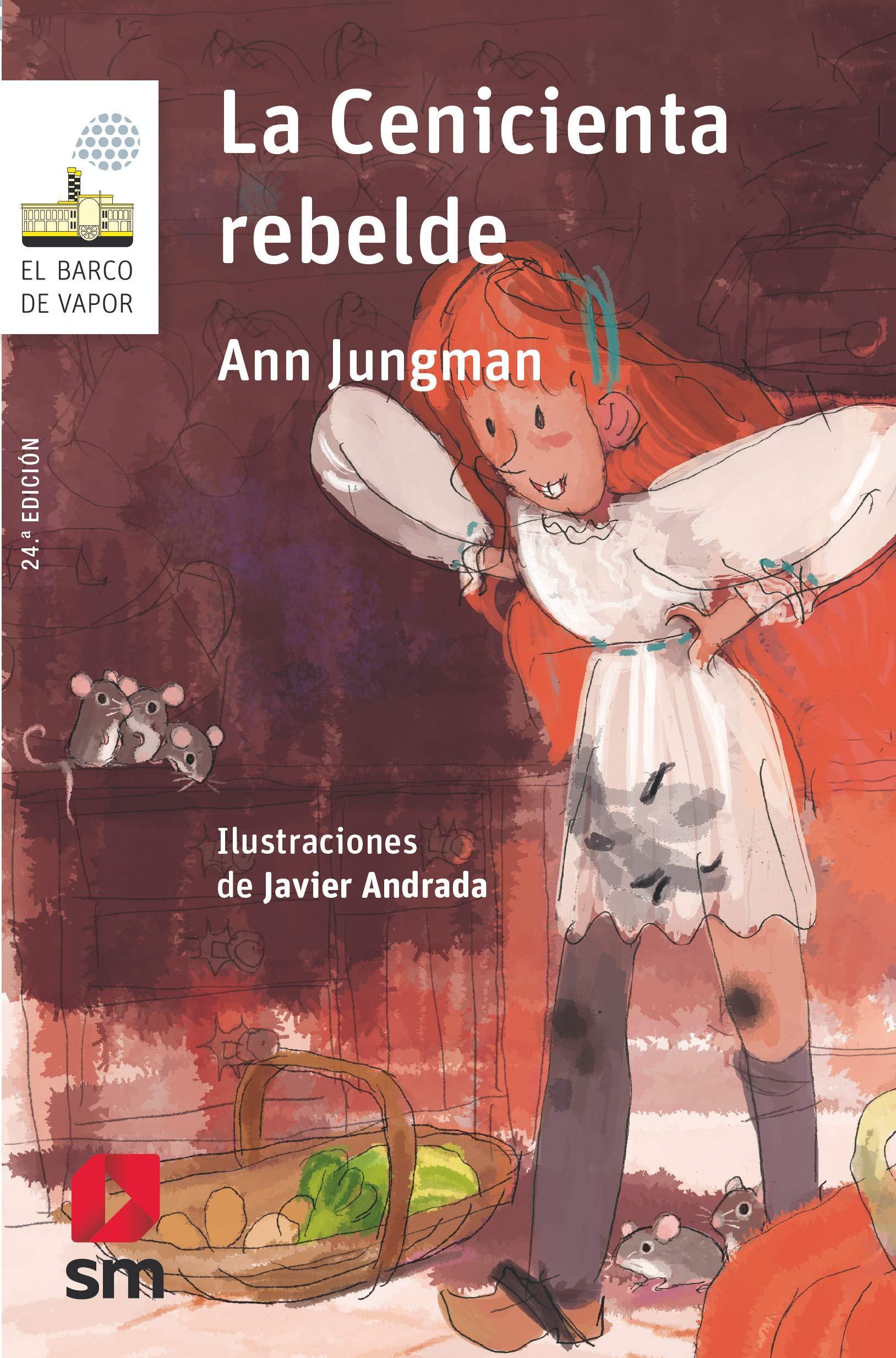 La Cenicienta rebelde (El Barco de Vapor Blanca): Amazon.es: Ann Jungman,  Javier Andrada Guerrero, Paz Barroso: Libros