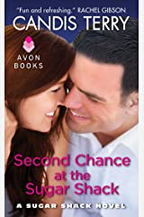 Second Chance at the Sugar Shack: A Sugar Shack Novel Kindle Edition