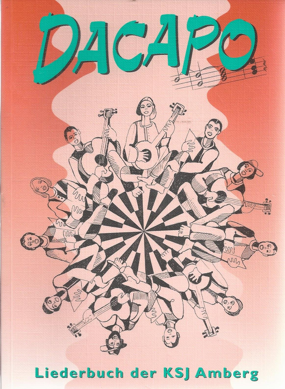 Dacapo - Liederbuch der KSJ Amberg