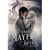 Stolen Mayfly Bride (Stolen Brides of the Fae)