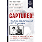 Captured! The Betty and Barney Hill UFO Experience (60th Anniversary Edition): The True Story of the World's First…