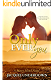 Only Ever You (Mercy Island Series Book 3)