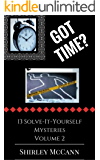 Got Time, Solve It Yourself, Volume Two