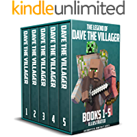 The Legend of Dave the Villager Books 1–5: a collection of unofficial Minecraft books (Dave the Villager Collections…