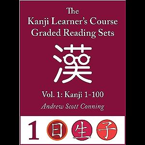 Kanji Learner's Course Graded Reading Sets, Vol. 1: Kanji 1-100