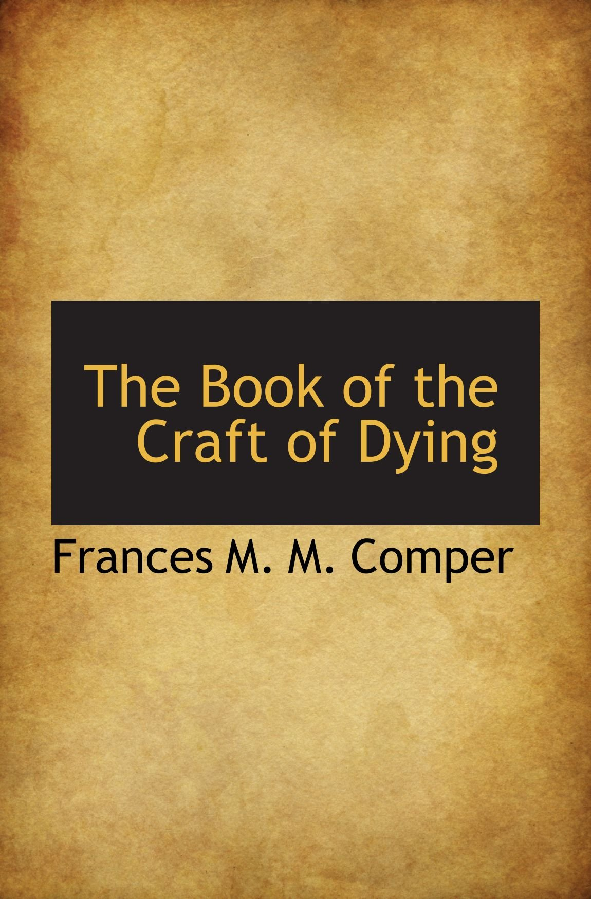 The Book of the Craft of Dying PDF