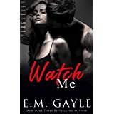 Watch Me (Purgatory Club Series Book 2)