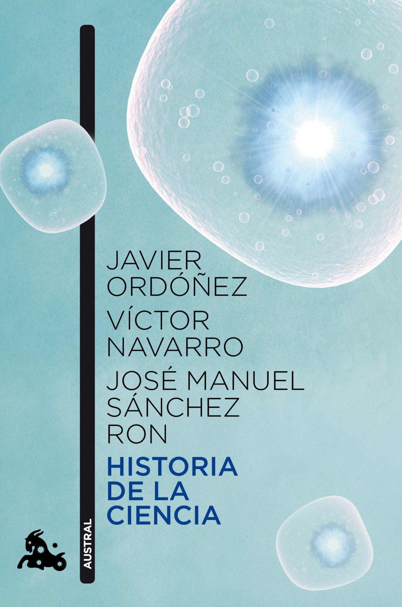 Historia de la ciencia (Contemporánea): Amazon.es: Ordóñez ...