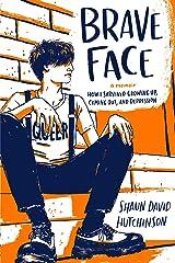 Brave Face: A Memoir Kindle Edition
