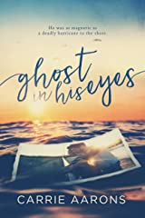Ghost in His Eyes Kindle Edition