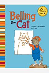 Belling the Cat (My First Classic Story) Kindle Edition