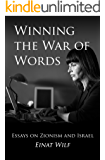 Winning the War of Words: Essays on Zionism and Israel