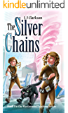 The Silver Chains - Book 3 in the Mastermind Academy Series
