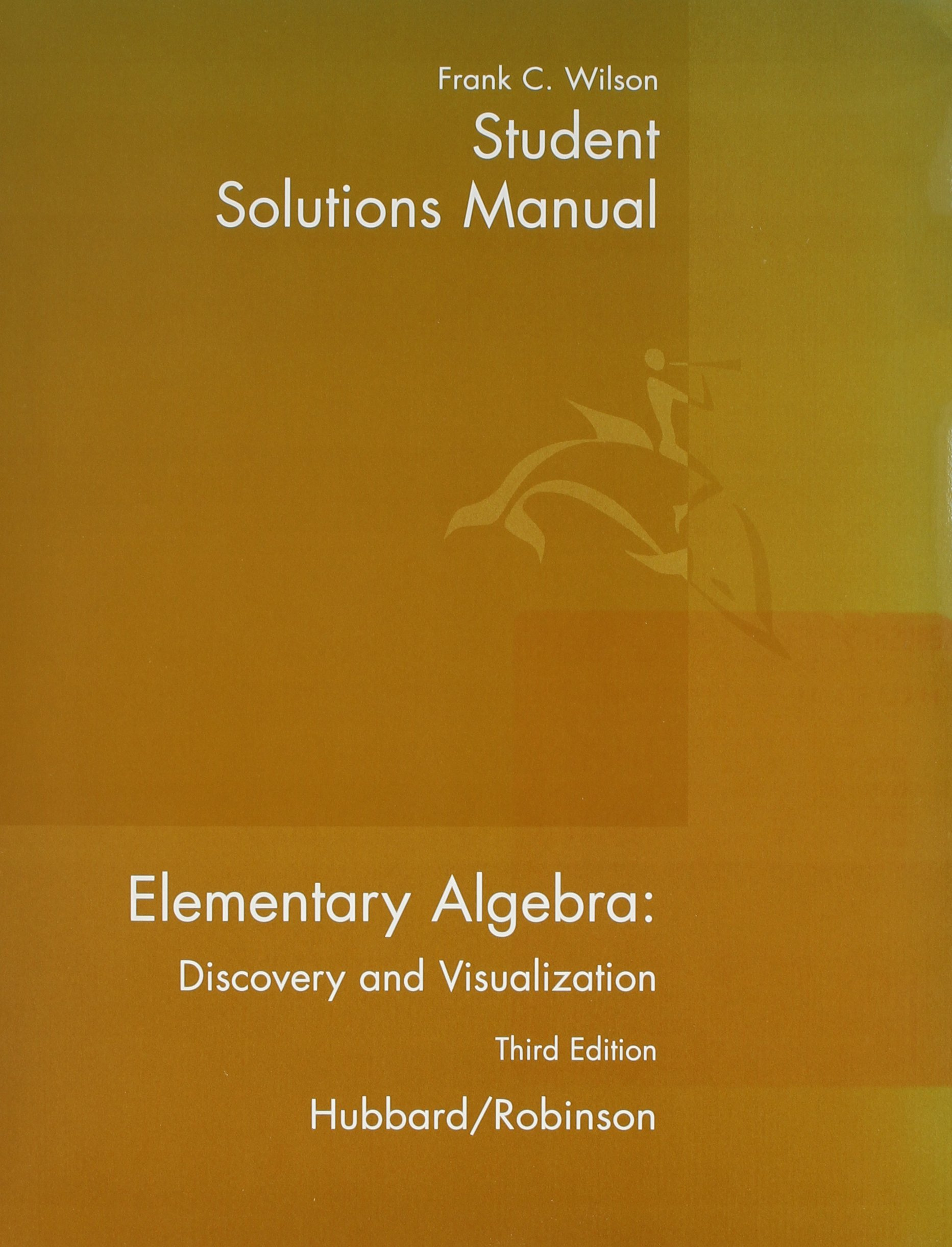 Elementary Algebra and H M Cubed and Graphing Calculator and Student  Solutions Manual, Custom Publication: HUBBARD: 9780618280971: Amazon.com:  Books