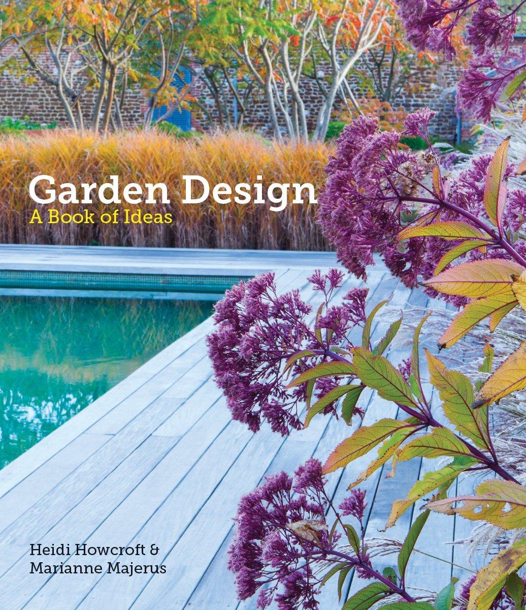 GARDEN DESIGN: A Book of Ideas: Amazon.de: Howcroft, Heidi