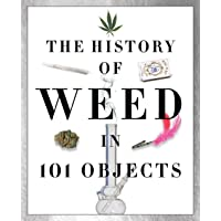 Image for The History of Weed in 101 Objects