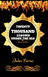 Twenty Thousand Leagues Under The Sea : By Jules Verne & Illustrated
