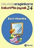 Euri-ttantta Irakurketa Jokoak: IJ 24 (Euskara - Material Osagarria - Irakurketa Jokoak) - 9788421675779