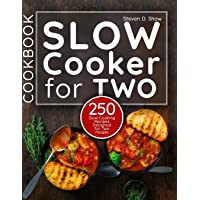 Slow Cooker Cookbook for Two: 250 Slow Cooking Recipes Designed for Two People