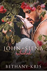John + Siena: Extended Kindle Edition