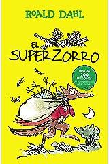 El Superzorro (Colección Alfaguara Clásicos) Edición Kindle