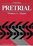 Pretrial: Fundamentals of Pretrials Techniques