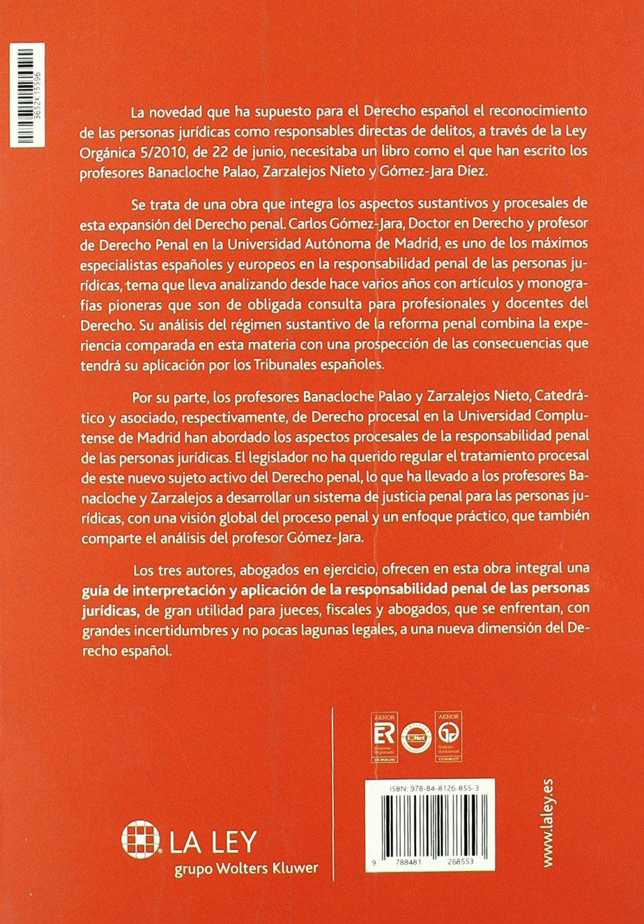 Responsabilidad penal de las personas jurdicas: Aspectos sustantivos y procesales Temas La Ley: Amazon.es: Julio Banacloche Palao, Jesús Zarzalejos Nieto, ...