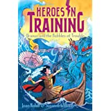 Uranus and the Bubbles of Trouble (Heroes in Training Book 11)