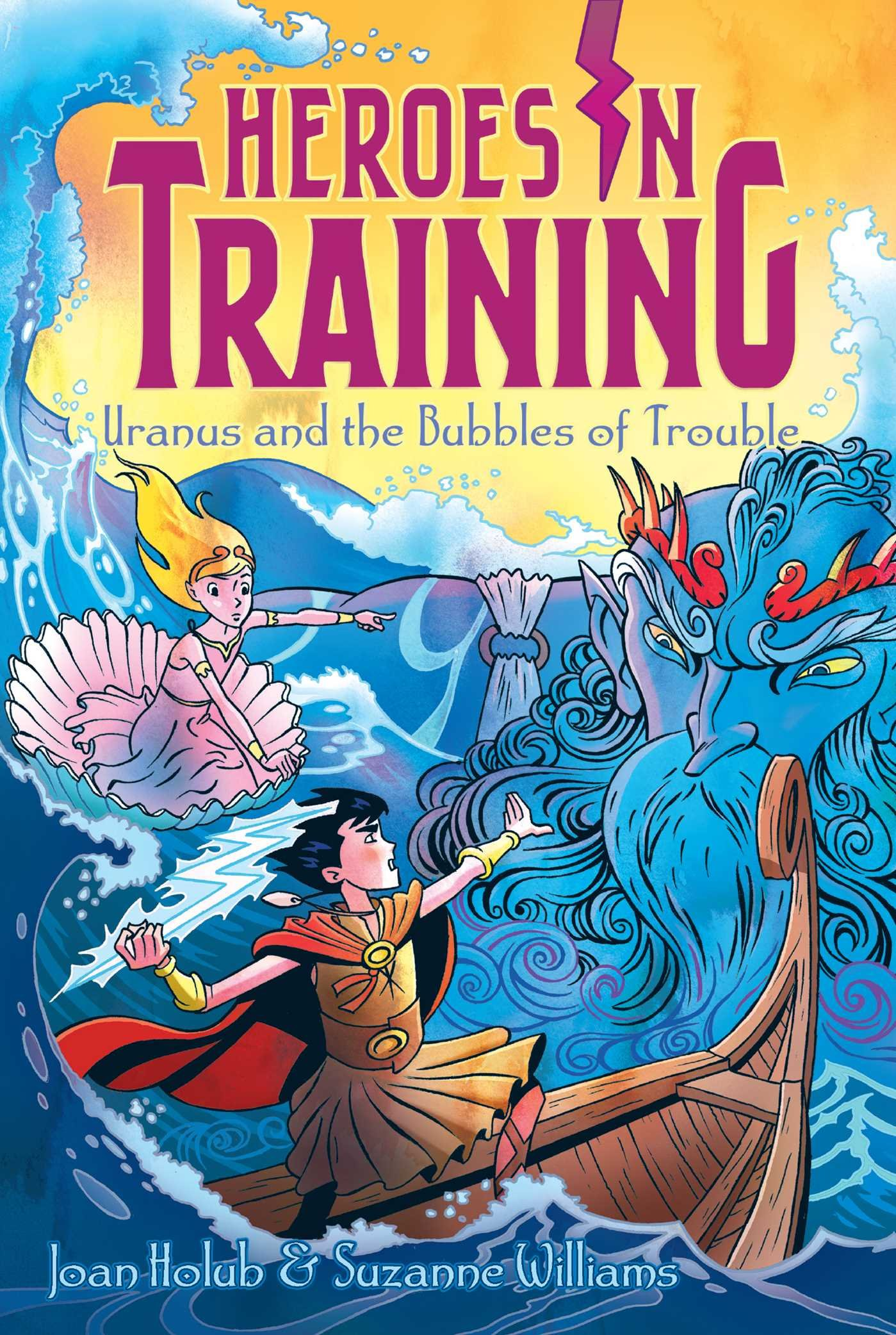 Uranus and the Bubbles of Trouble (Heroes in Training) ePub fb2 ebook