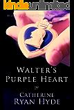 Walter's Purple Heart (English Edition)