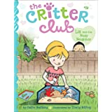 Liz and the Nosy Neighbor (19) (The Critter Club)