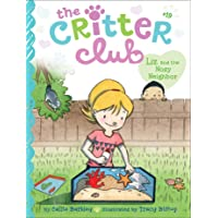 Liz and the Nosy Neighbor (The Critter Club)