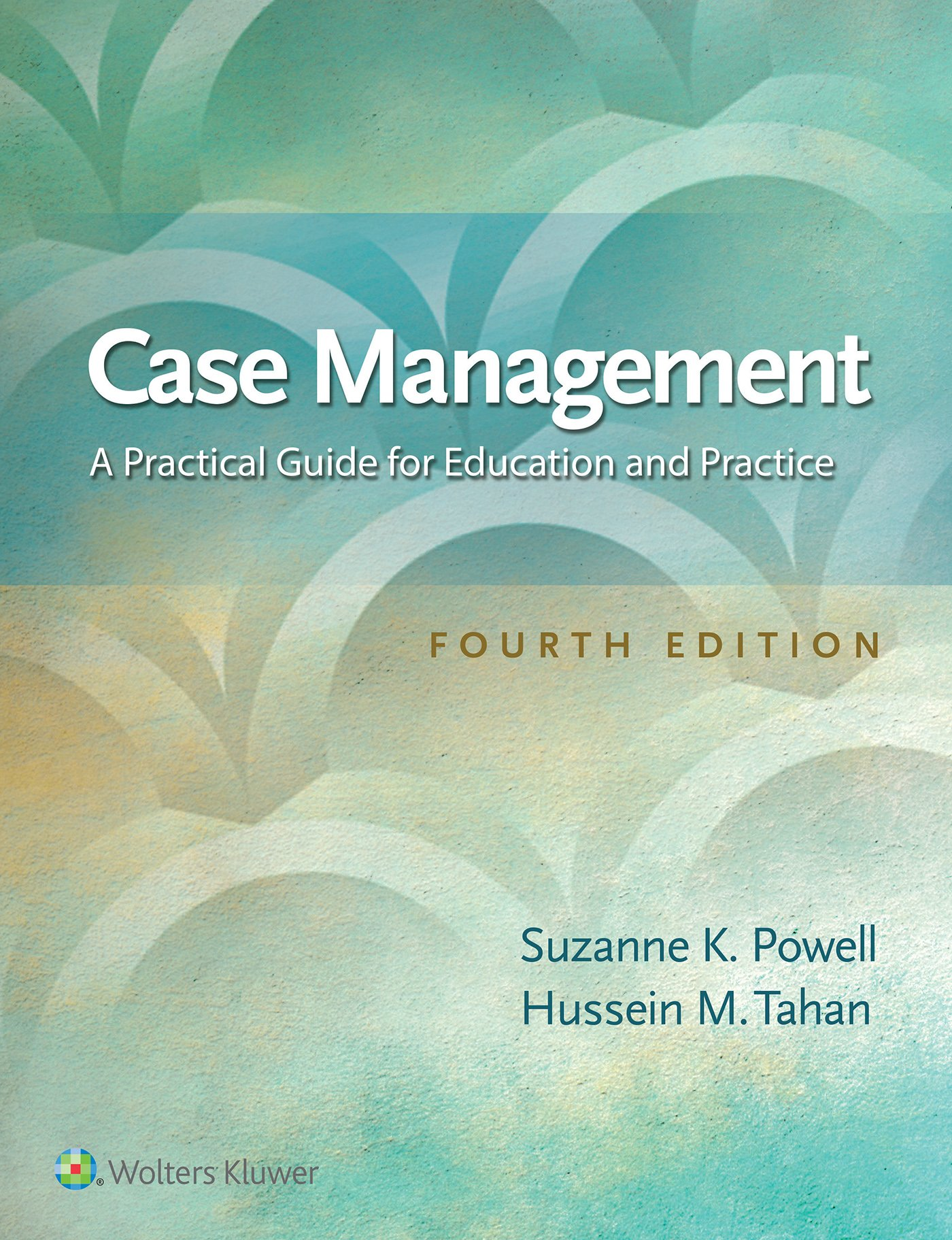 Case Management: A Practical Guide for Education and Practice