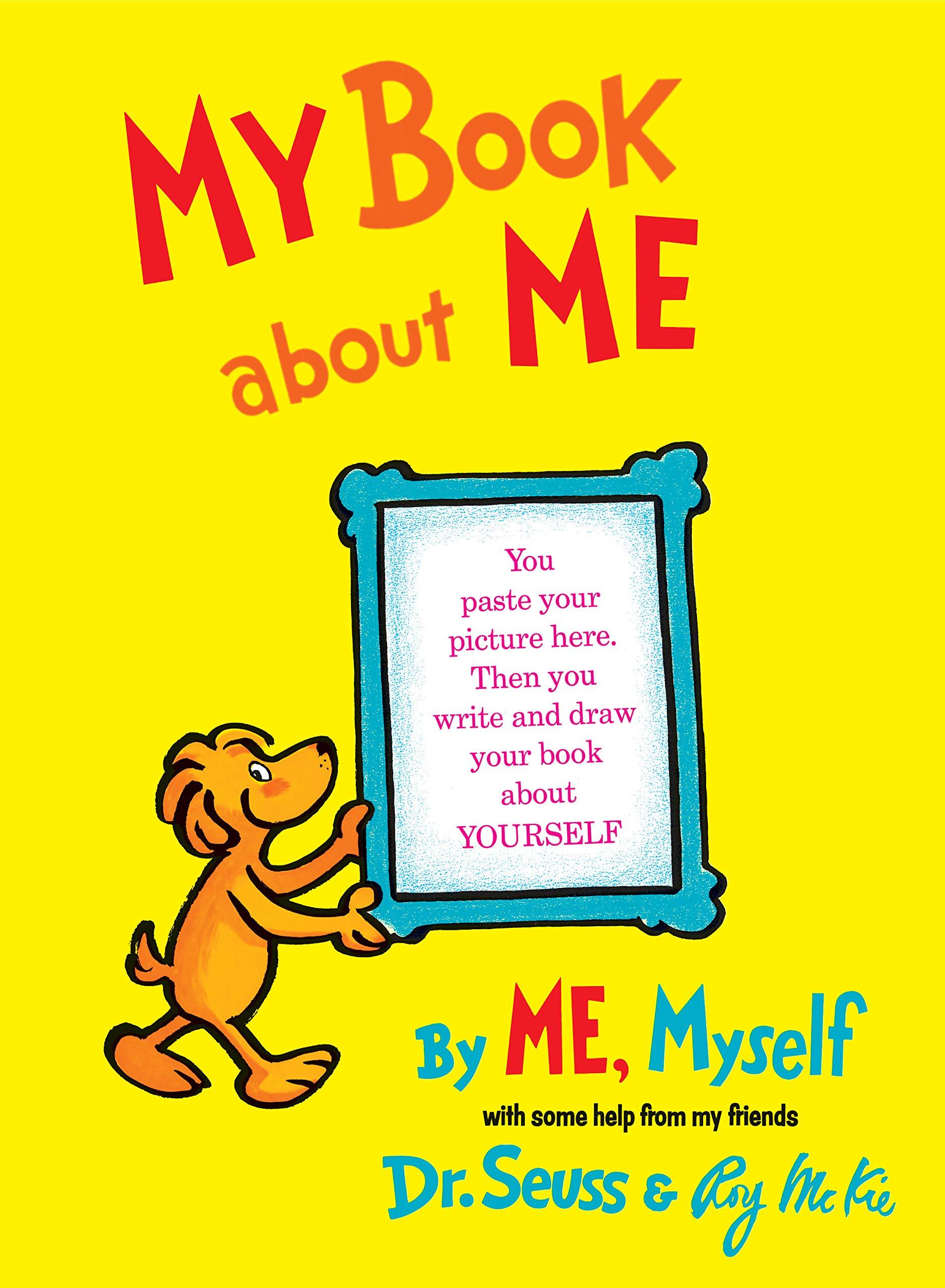 My Book About Me Dr Seuss Roy Mckie 0038332269970 Amazon Com Books