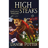 High Steaks (Freelance Familiars Book 3) (English Edition)