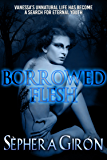 Borrowed Flesh