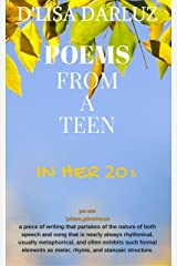 POEMS from a Teen: In her 20s Kindle Edition