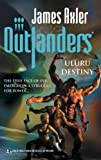 Uluru Destiny (Outlanders)