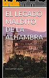 EL LEGADO MALDITO DE LA ALHAMBRA