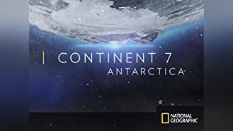 Continent 7: Antarctica Season 1
