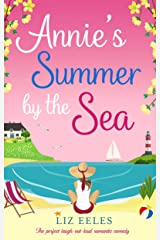 Annie's Summer by the Sea: The perfect laugh out loud romantic comedy Kindle Edition