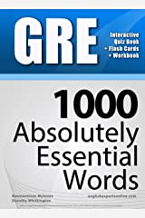 GRE Interactive Quiz Book + Online + Flash Cards/ 1000 Absolutely Essential Words. A powerful method to learn the vocabulary you need. Kindle Edition