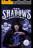 The Shadow's Servant (The Shadow Magic Series Book 2)