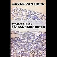 Global Radio Guide: Summer 2021 (English Edition)
